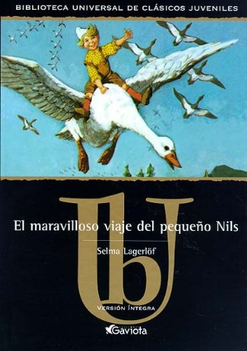 9788439209119: El maravilloso viaje del pequeño Nils (Biblioteca universal de clásicos juveniles)