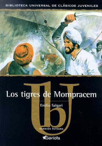 9788439209423: Los tigres de Mompracem (Biblioteca universal de clásicos juveniles)
