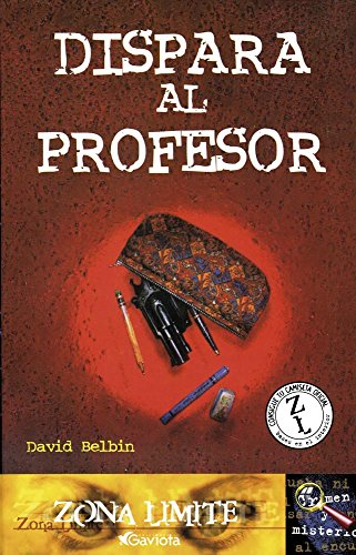9788439210412: Dispara al Profesor (Zona límite. Crimen y misterio)
