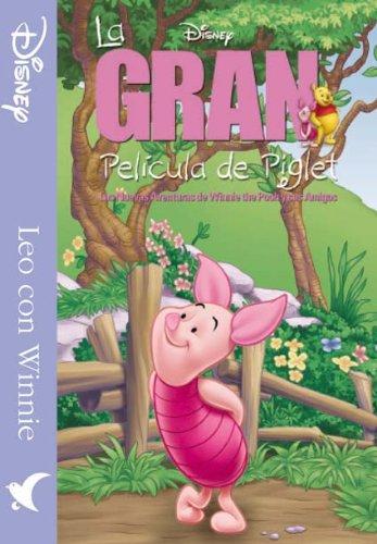 9788439211167: La gran película de Piglet: Las nuevas aventuras de Winnie The Pooh y sus amigos. (Leo con Winnie)