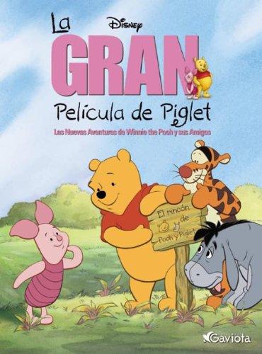 9788439211433: La gran película de Piglet (Los ilustrados de Winnie the Pooh)
