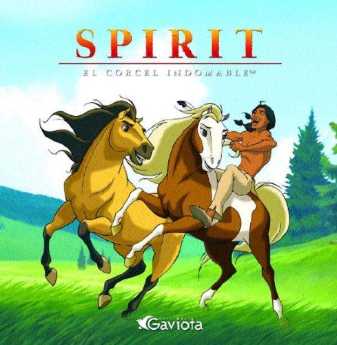9788439212119: Spirit, el corcel indomable