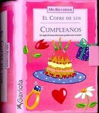 9788439215011: El Cofre de los Cumpleaños: Un regalo de buenos deseos para guardar como un tesoro. (Mis recuerdos)