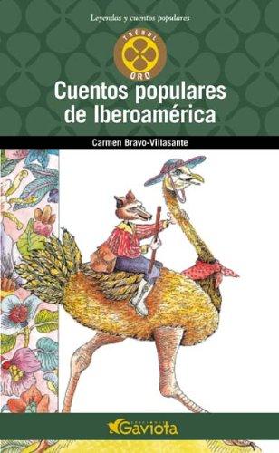 9788439216056: Cuentos populares de Iberoamérica (Trébol de oro / Leyendas y cuentos populares)