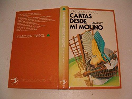 Cartas Desde Mi Molino (Spanish Edition) (9788439280057) by Alphonse Daudet
