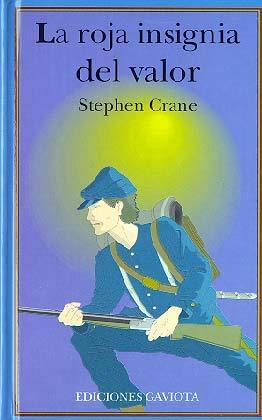 La Roja Insignia Del Valor-Trebol: Crane, Stephen