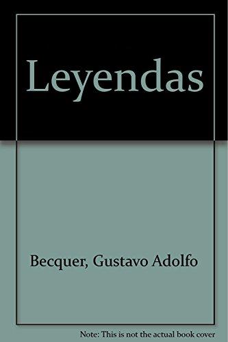 Leyendas: Becquer, Gustavo Adolfo