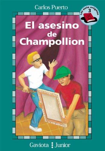 9788439280910: El asesino de Champollion (Gaviota junior / Siete Enigmas / Siete Enigmas)