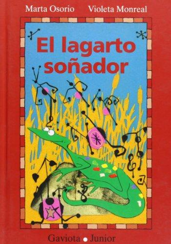 9788439281122: El lagarto soñador (Gaviota junior)