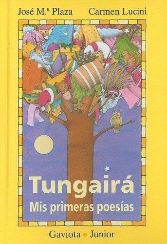 9788439281153: Tungairá. Mis primeras poesías (Gaviota junior)
