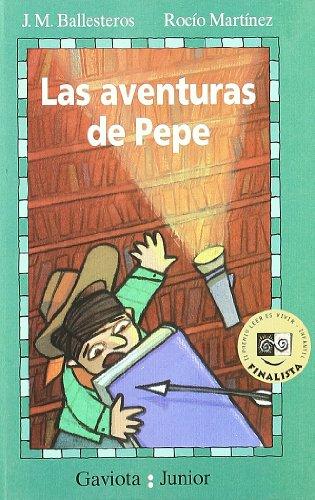 9788439281184: Las Aventuras De Pepe/Pepe's Adventures (Spanish Edition)
