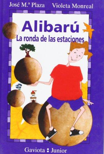 9788439281191: Alibarú. La ronda de las estaciones (Gaviota junior)