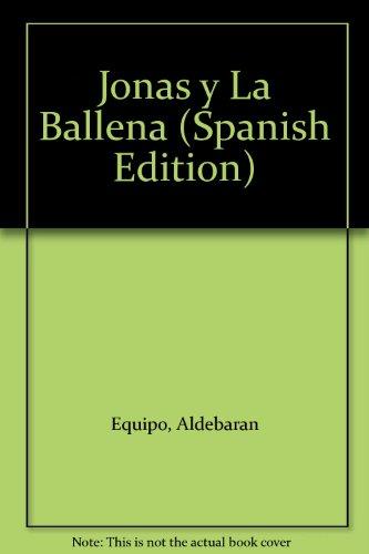 Jonas y La Ballena (Spanish Edition): Equipo, Aldebaran