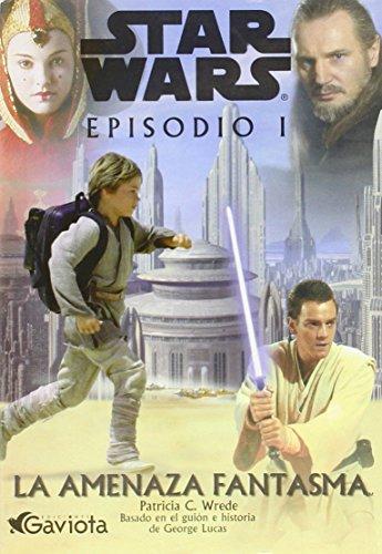 9788439283584: Star wars. episodio I: la amenaza fantasma