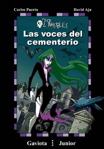 9788439283737: Las voces del cementerio (Gaviota junior / Los invisibles / Los invisibles)