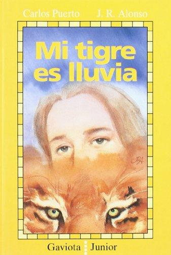 9788439284161: Mi Tigre Es Lluvia