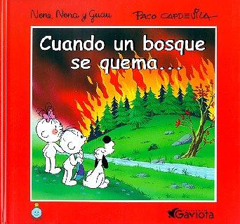 Cuando Un Bosque Se Quema - Nene,: Arturo Capdevila