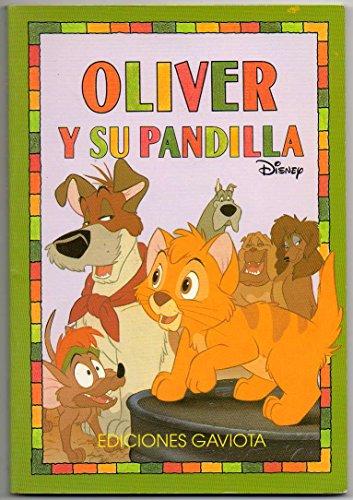 9788439286653: Oliver y su pandilla Disney spanish edition