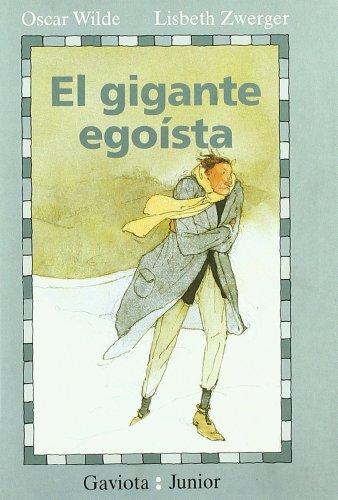 Resultado de imagen de El gigante egoísta Oscar Wilde Ediciones Gaviota Junior
