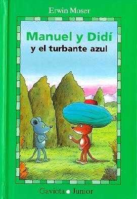 9788439287230: Manuel y Didi y el Turbante Azul