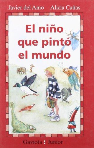 9788439287872: El Nino Que Pinto el Mundo