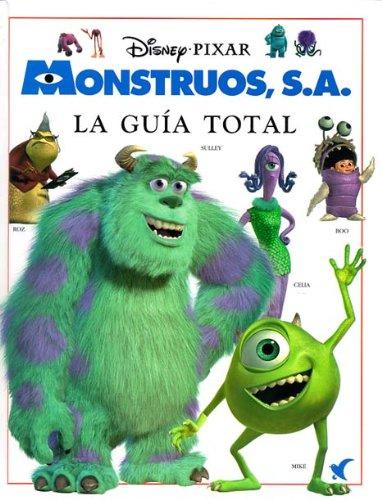 Monstruos, S.A. La Gu?a Total