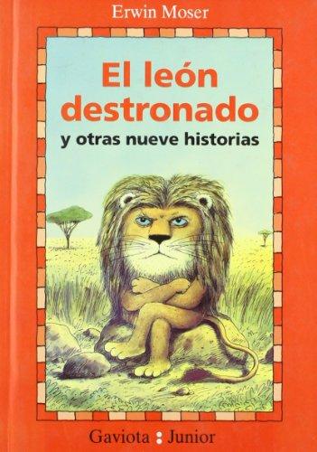 9788439287971: El León Destronado y Otras nueve historias (Gaviota junior)