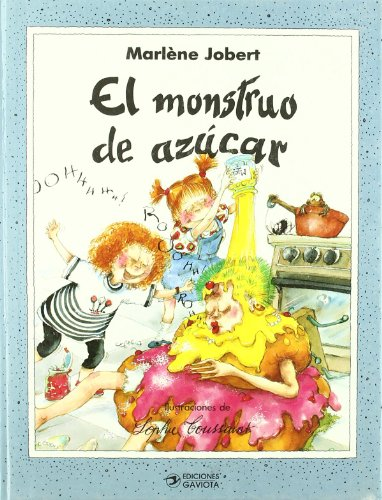 9788439288770: El monstruo de azúcar (Gaviota mágica)