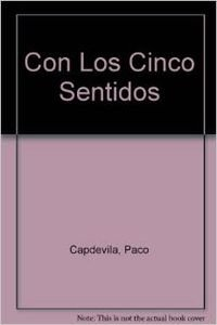 9788439289197: Con Los Cinco Sentidos (Spanish Edition)