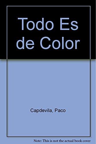 9788439289449: Todo Es de Color (Spanish Edition)