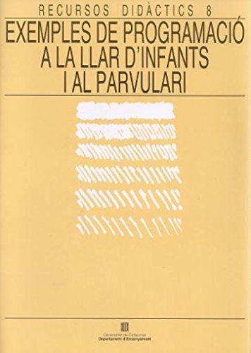 9788439310945: EXEMPLES DE PROGRAMACIO A LA LLAR D INFANTS I EL PARVULARI