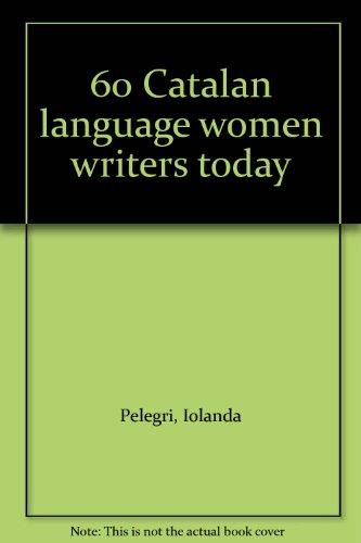 60 Catalan language women writers today