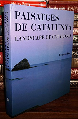 PAISATGES DE CATALUNYA: Landscapes of Catalonia: Molas, Joaquim