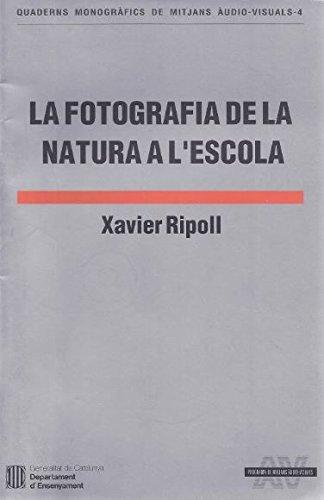 9788439316770: fotografia de la natura a l'escola/La (Quaderns Monogràfics de Mitjans Audiovisuals)