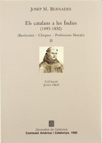 9788439317234: catalans a les Índies (1493-1830). Vol. 2/Els (Joan Orpí)