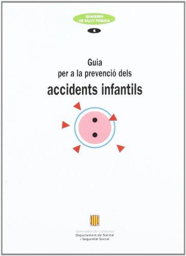 9788439321552: Guia per a la prevenció dels accidents infantils (Quaderns de Salut Pública) - 9788439321552