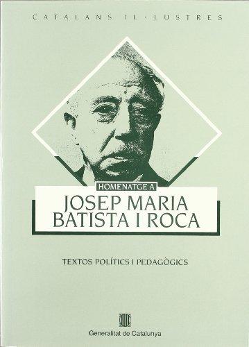 Homenatge a Josep M. Batista i Roca