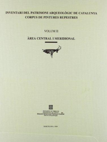 9788439328681: Inventari del patrimoni arqueològic de Catalunya. Corpus de pintures rupestres. Vol. 2 (Generalitat de catalunya)