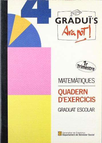 9788439332787: Graduï's. Ara pot! Matemàtiques (1r. trimestre). Quadern d'exercicis. Graduat escolar