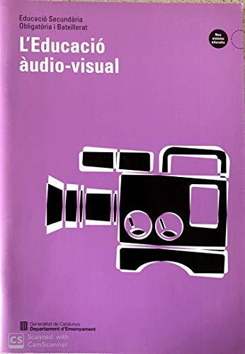 9788439338000: educació àudio-visual. Educació secundària obligatòria i batxillerat/L' (Orientacions Desplegament Currículum (Secundària/Batxillerat)