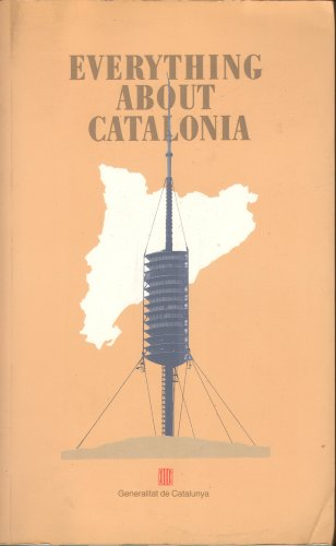 9788439340027: Everything About Catalonia (Col-leccio GUIES 4)
