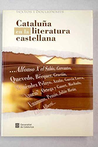 Cataluna en la literatura castellana (Textos i documents) (Spanish Edition): n/a