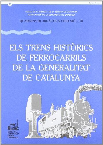 9788439343646: trens històrics de Ferrocarrils de la Generalitat de Catalunya/Els (Quaderns de Didàctica i Difusió)