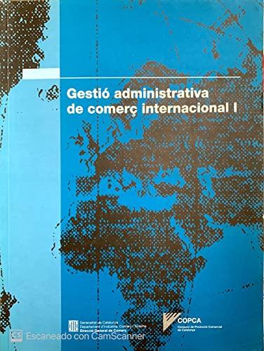 9788439344261: Gestió administrativa de comerç internacional I. Vol. 1