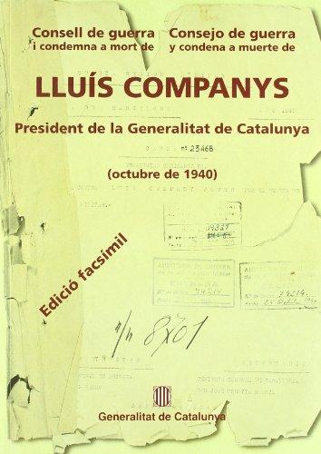 9788439349273: Consell de guerra i condemna a mort de Lluís Companys President de la Generalitat de Catalunya (octubre de 1940) (edició facsímil)