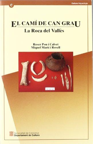 9788439349891: camí de Can Grau. La Roca del Vallès. Una necròpolis de sepultures en fossa del neolític mitjà/El