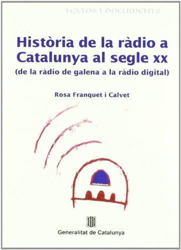 9788439354505: Historia de la Radio a Catalunya al Segle xx: de la Radio de Gale na a la Radio Digital