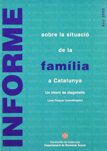 9788439356257: Informe sobre la situaci� de la fam�lia a Catalunya. Un intent de diagn�stic