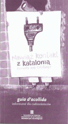 9788439358664: Connecta amb Catalunya (català-polonès). Guia d'acollida [format petit] / Nawiaz Kontakt z Katalonia. Informator dla cudzoziemców (Generalitat de catalunya)