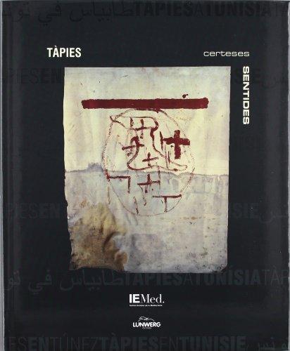 9788439359142: T�pies a Tun�sia. Certeses sentides / T�pies en T�nez. Certezas sentidas / T�pies en Tunisie. Certitudes v�cues. Maison des arts. Gener-febrer 2003